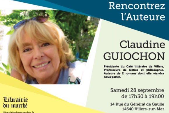 La Librairie du Marché accueillera l'auteure Claudine GUIOCHON le samedi 28 septembre !